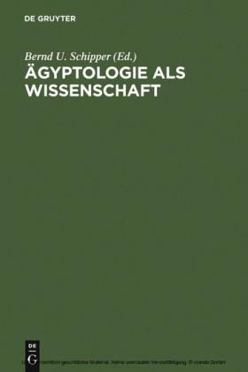 Ägyptologie als Wissenschaft