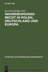 Wahrnehmungsrecht in Polen, Deutschland und Europa
