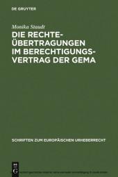 Die Rechteübertragungen im Berechtigungsvertrag der GEMA