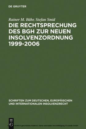 Die Rechtsprechung des BGH zur neuen Insolvenzordnung 1999-2006