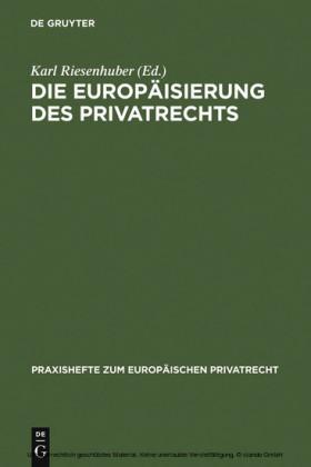 Die Europäisierung des Privatrechts