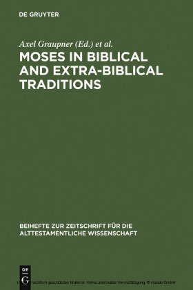 Moses in Biblical and Extra-Biblical Traditions
