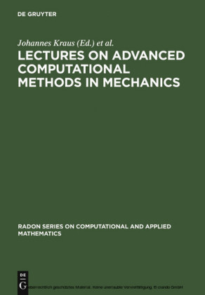 Lectures on Advanced Computational Methods in Mechanics