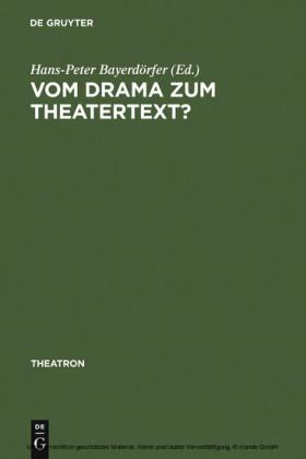 Vom Drama zum Theatertext?