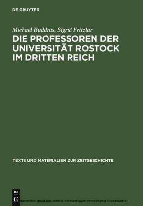 Die Professoren der Universität Rostock im Dritten Reich