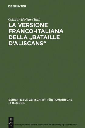 La versione franco-italiana della 'Bataille d'Aliscans'