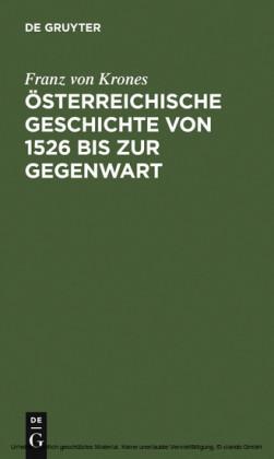 Österreichische Geschichte von 1526 bis zur Gegenwart