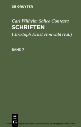 Carl Wilhelm Salice Contessa: Schriften. Band 7