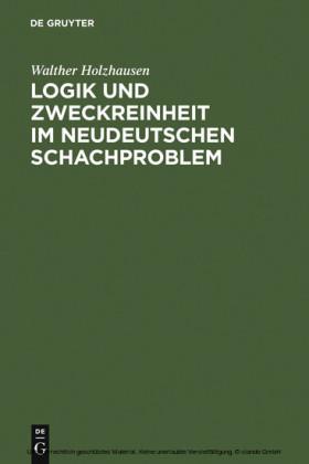 Logik und Zweckreinheit im neudeutschen Schachproblem
