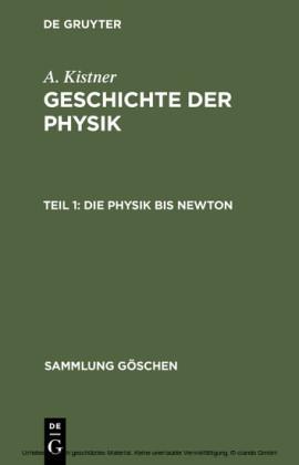 Die Physik bis Newton