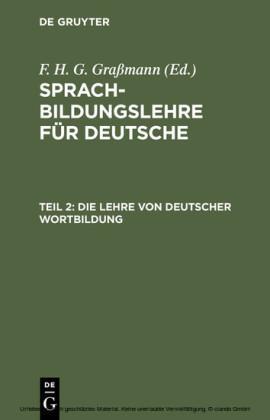 Die Lehre von deutscher Wortbildung