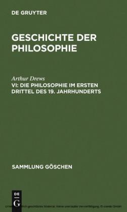 Die Philosophie im ersten Drittel des 19. Jahrhunderts