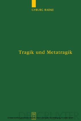 Tragik und Metatragik