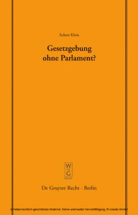 Gesetzgebung ohne Parlament?