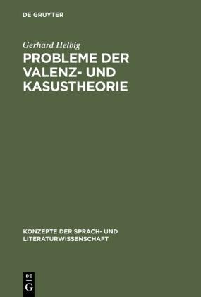 Probleme der Valenz- und Kasustheorie