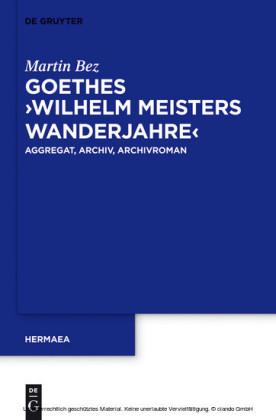 Goethes 'Wilhelm Meisters Wanderjahre'