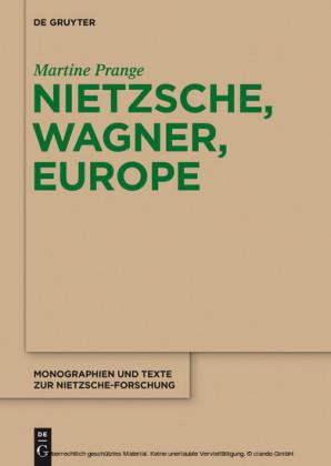Nietzsche, Wagner, Europe