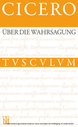 Über die Wahrsagung / De divinatione