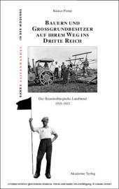 Bauern und Großgrundbesitzer auf ihrem Weg ins Dritte Reich