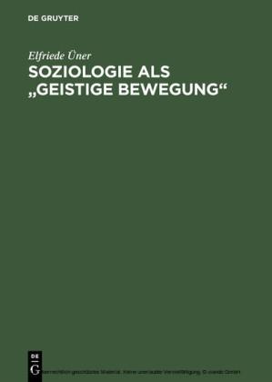 Soziologie als 'geistige Bewegung'