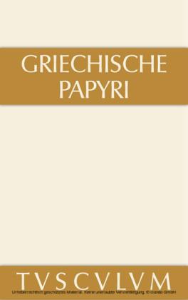 Griechische Papyri aus Ägypten als Zeugnisse des privaten und öffentlichen Lebens