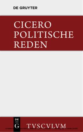 Marcus Tullius Cicero: Die politischen Reden. Band 1. Bd.1
