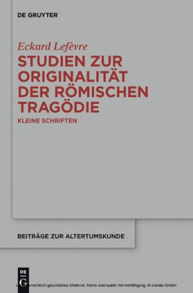 Studien zur Originalität der römischen Tragödie