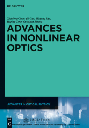 Advances in Nonlinear Optics