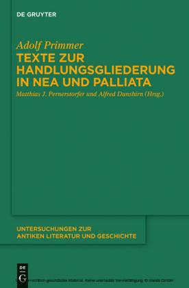 Texte zur Handlungsgliederung in Nea und Palliata
