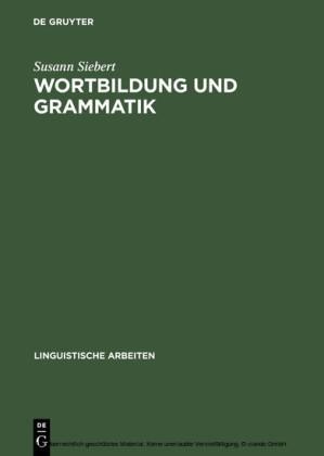 Wortbildung und Grammatik