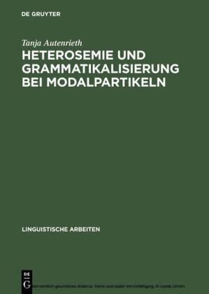 Heterosemie und Grammatikalisierung bei Modalpartikeln