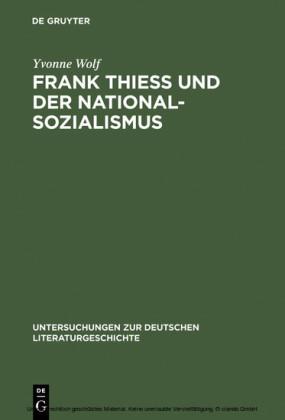 Frank Thiess und der Nationalsozialismus