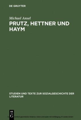Prutz, Hettner und Haym