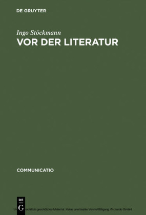 Vor der Literatur