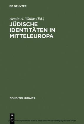 Jüdische Identitäten in Mitteleuropa