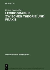 Lexikographie zwischen Theorie und Praxis