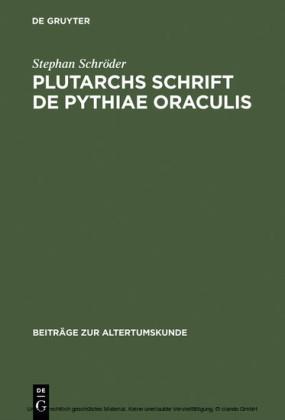 Plutarchs Schrift De Pythiae oraculis
