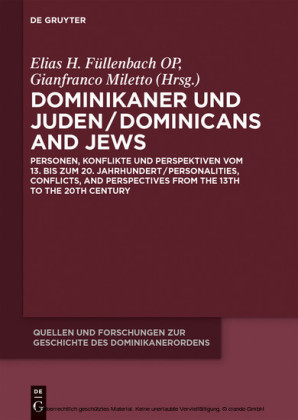 Dominikaner und Juden / Dominicans and Jews
