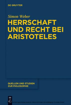 Herrschaft und Recht bei Aristoteles