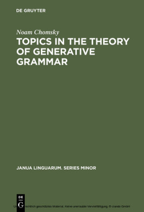 Topics in the Theory of Generative Grammar