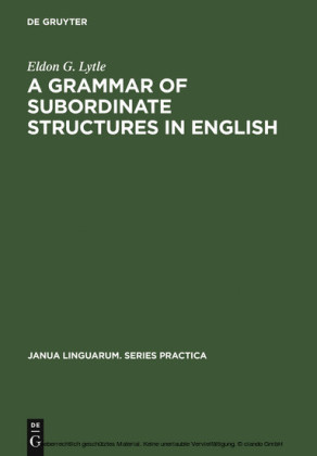 A Grammar of Subordinate Structures in English