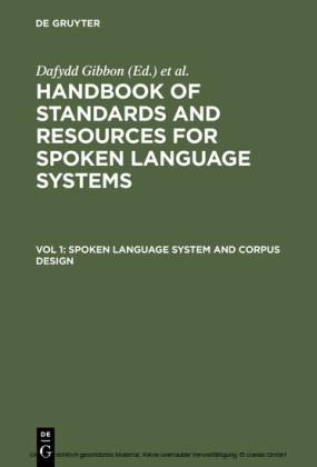 Spoken Language System and Corpus Design