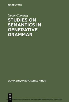 Studies on Semantics in Generative Grammar