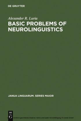 Basic Problems of Neurolinguistics