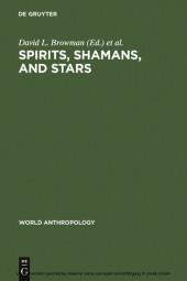 Spirits, Shamans, and Stars