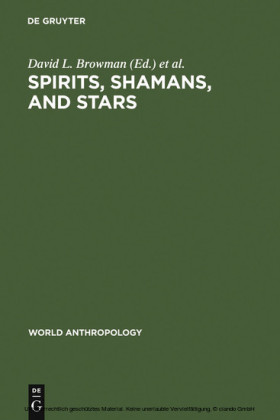 Spirits, Shamans, and Stars
