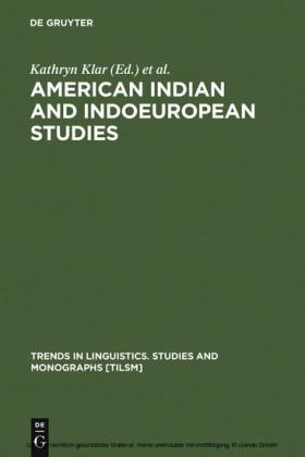 American Indian and Indoeuropean Studies