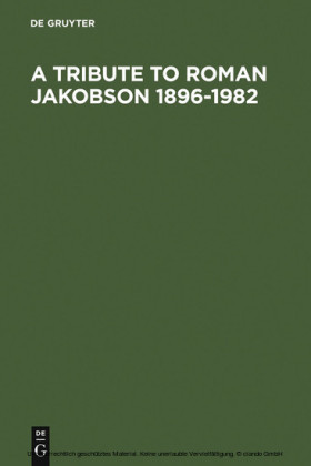 A Tribute to Roman Jakobson 1896-1982