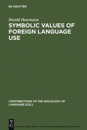 Symbolic Values of Foreign Language Use
