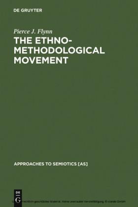 The Ethnomethodological Movement